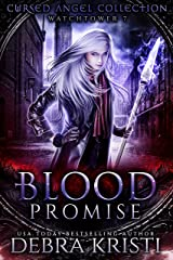 Blood Promise: Watchtower 7 (Cursed Angel Collection) Kindle Edition