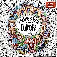 Meine Reise durch Europa: Ausmalen und genießen