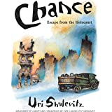 Chance: Escape from the Holocaust: Memories of a Refugee Childhood
