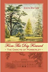 From This Day Forward - The Darcys of Pemberley Kindle Edition