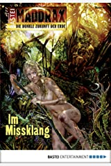 Maddrax - Folge 432: Im Missklang Kindle Ausgabe