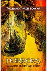 The Alchemy Press Book of Horrors Kindle Edition