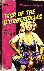 Tess of the D'Urbervilles (Pulp! The Classics Book 5)