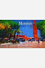 Art Calendar 2021: Morocco (VG Art Series) Kindle Edition