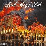 Dark Boys Club (Vinile Colorato Arancione Trasparente)