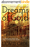 Dreams of Gold (English Edition)