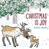 Christmas Is Joy (Emma Dodd's Love You Books)