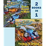 Thomas in Africa/Friends Around the World (Thomas & Friends) (Pictureback(R))