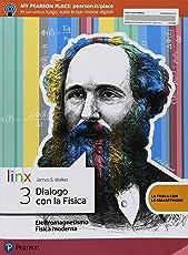 Dialogo con la fisica. Per le Scuole superiori. Con e-book. Con espansione online: 3