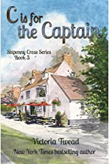 C is for the Captain (Sixpenny Cross Book 3) Kindle Edition