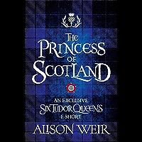 The Princess of Scotland (English Edition)