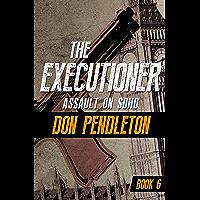 Assault on Soho (The Executioner Book 6) (English Edition)