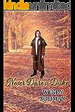 Never Dare a Duke: Dangerous Dukes Vol 7