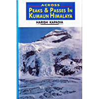 ACROSS PEAKS AND PASSES IN THE KUMAUN HIMALAYA