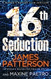 16th Seduction: A heart-stopping disease - or something more sinister? (Women's Murder Club 16)