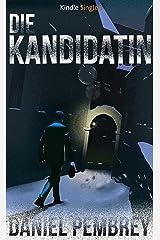 Die Kandidatin - Ein Luxemburg-Krimi (Kindle Single) (German Edition) Kindle Edition