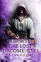 Ethandun (The Lost Dacomé Files Book 2) Kindle Edition