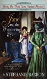 Jane and the Wandering Eye: Being the Third Jane Austen Mystery (Being A Jane Austen Mystery, Band 3)
