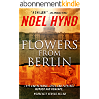 Flowers From Berlin (English Edition)