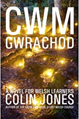 Cwm Gwrachod: A novel for Welsh learners (Welsh Edition) Kindle Edition