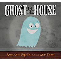 Ghost in the House (English Edition)