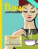 Flow Achtsamkeit 2018 (FLOW Speziale, Band 13)