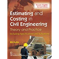 Estimating and Costing in Civil Engineering (Theory and Practice) - 28/Revised Edition