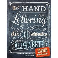 Handlettering. Die 33 schönsten Alphabete mit Rahmen, Ornamenten und Bordüren: Das praktische Vorlagenbuch. Tipps zur…
