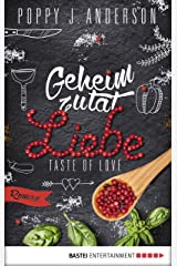 Taste of Love - Geheimzutat Liebe: Roman (Die Köche von Boston 1) Kindle Ausgabe