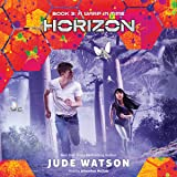 A Warp in Time: Horizon, Book 3