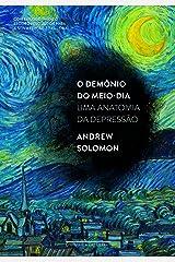 DEMÔNIO DO MEIO-DIA, O (EDIÇÃO ECONÔMICA) (Em Portuguese do Brasil) Paperback