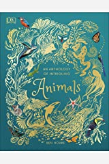 An Anthology of Intriguing Animals Hardcover