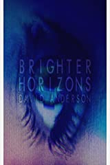 Brighter Horizons Kindle Edition