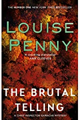 The Brutal Telling (A Chief Inspector Gamache Mystery Book 5) Kindle Edition