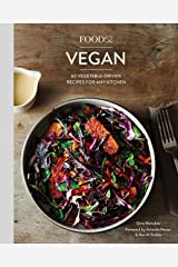 Food52 Vegan: 60 Vegetable-Driven Recipes for Any Kitchen [A Cookbook] (Food52 Works) Kindle Edition