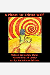 A Planet for Tristan Wolf Audible Audiobook