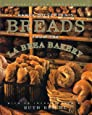Nancy Silverton's Breads from the La Brea Bakery: Recipes for the Connoisseur: A Cookbook
