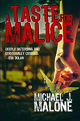 A Taste for Malice (A McBain and O'Neill Novel Book 2) Kindle Edition
