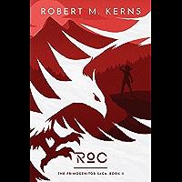 Roc (The Primogenitor Saga Book 2) (English Edition)