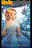 An Improper Christmas: An Improper Liaisons Novella, Book 3 (English Edition)