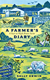 A Farmer's Diary: A Year at High House Farm