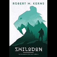 Smilodon (The Primogenitor Saga Book 1) (English Edition)