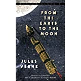 From the Earth to the Moon (Extraordinary Voyages)