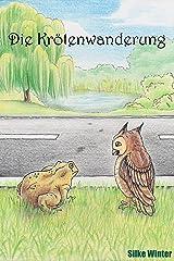 Die Krötenwanderung: Eine Kurzgeschichte über das Schicksal Kindle Ausgabe