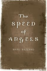 The Speed of Angels Paperback