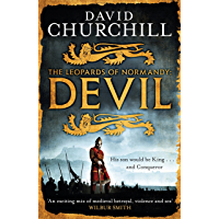 Devil (Leopards of Normandy 1): A vivid historical blockbuster of power, intrigue and action (The Leopards of Normandy…
