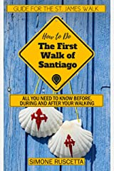 (How to do) The First Walk of Santiago de Compostela: Guide for the St. James Walk (English Edition) Formato Kindle