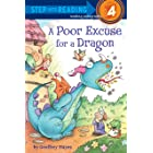 A Poor Excuse for a Dragon (Step into Reading) (English Edition)