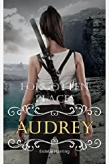 Forgotten Places: Audrey (Band 6) Kindle Ausgabe
