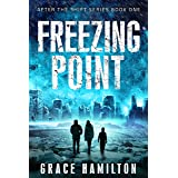 Freezing Point (After the Shift Series Book 1)
